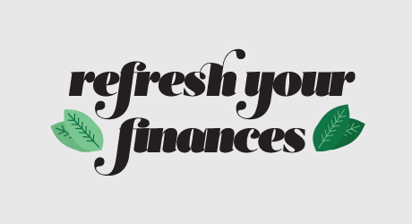 Refresh Your Finances graphic